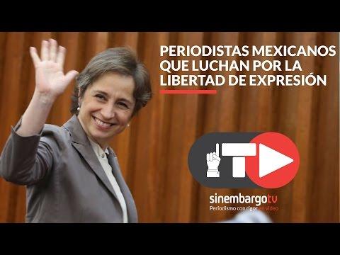 Periodistas mexicanos que luchan por la libertad de expresión -SinEmbargo TV
