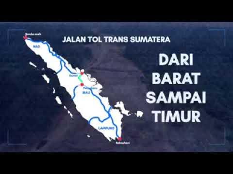 Pembangunan Tol Trans Sumatra - Bp. Presiden RI Jokowi