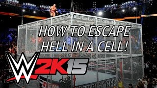 How to Escape Hell in A Cell in WWE 2K15 - [1080p HD]