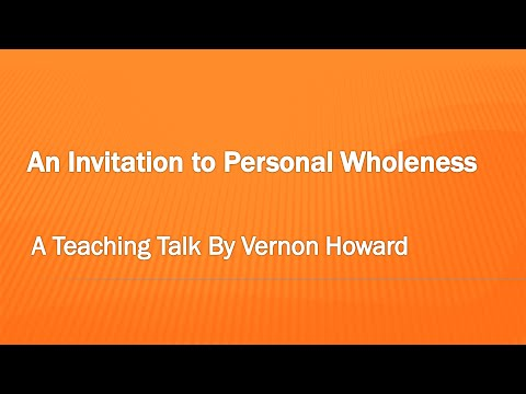An Invitation To Personal Wholeness