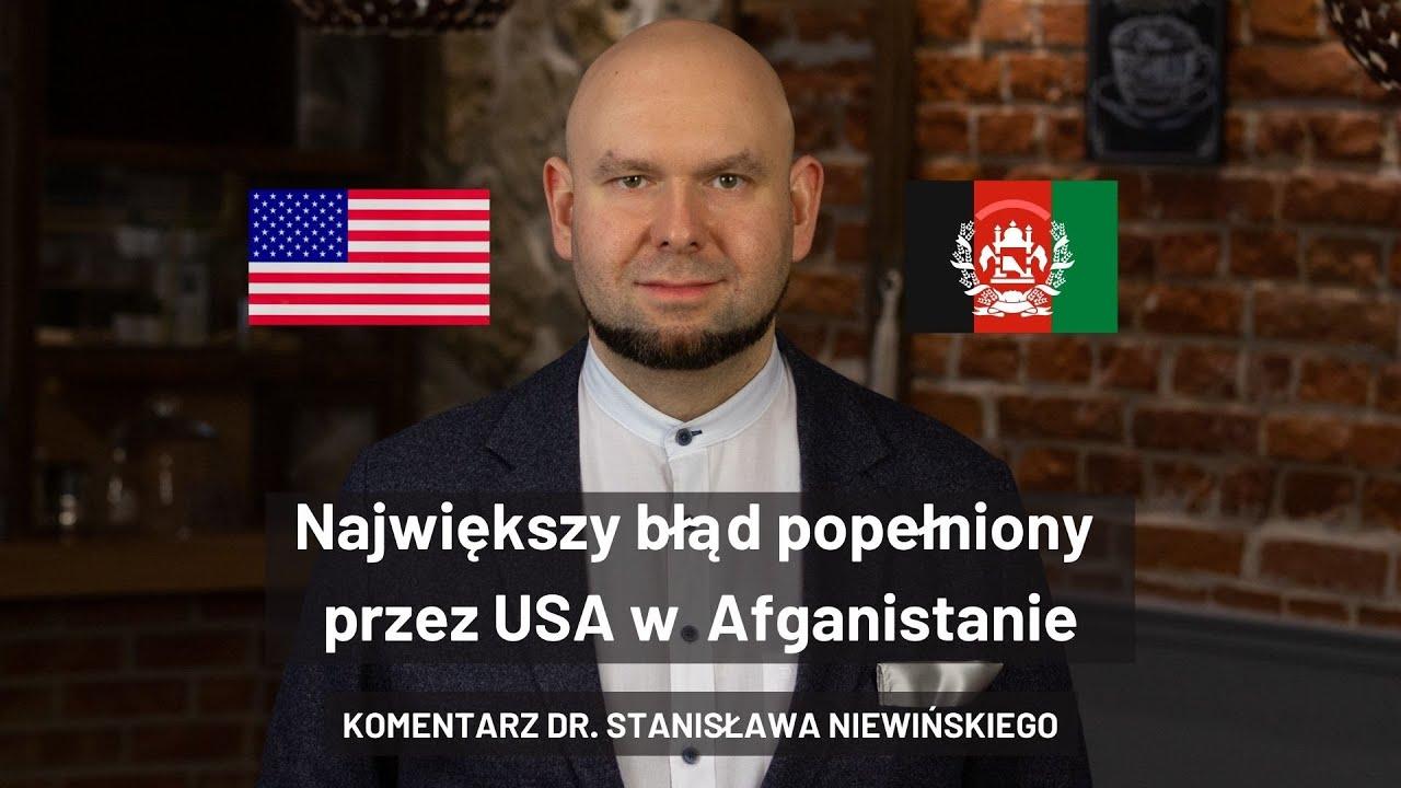 """""""Świat wokół nas"""" - Największy błąd popełniony przez Amerykanów w Afganistanie."""