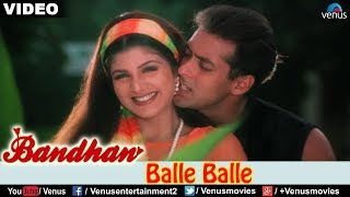 Balle Balle (Bandhan)