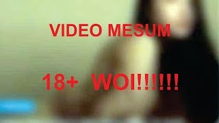 Video 18+ VIRAL VIDEO MESUM HANNA ANISA | KIDS JAMAN NOW #PLISLAH download MP3, 3GP, MP4, WEBM, AVI, FLV Agustus 2019