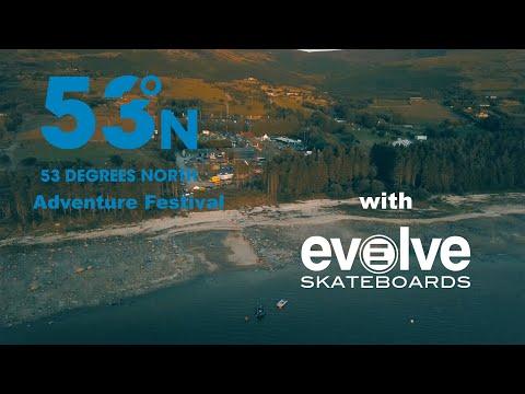 32db83dbfdd 53 DEgrees North Adventure Festival with Evolve Skateboards - YouTube