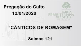pregação (Cânticos de romagem) 12/01/2020
