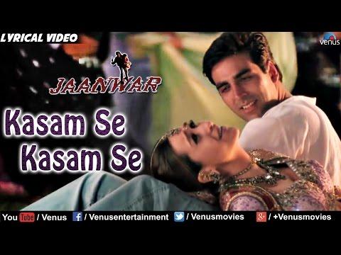 Kasam Se Full Lyrical Video Song   Jaanwar   Akshay Kumar, Karishma Kapoor  