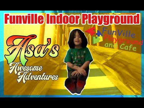 Asa's Awesome Funville Indoor Playground Adventure   Funville Chesapeake Virginia Indoor Park