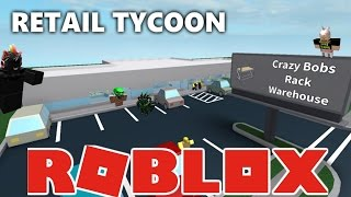 The FGN Crew Plays: ROBLOX - Retail Tycoon (PC)