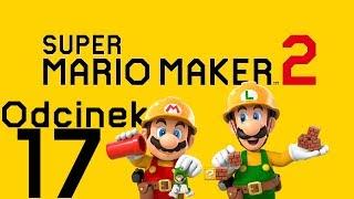 ZAMEK WYBUDOWANY! - Super Mario Maker 2 #17