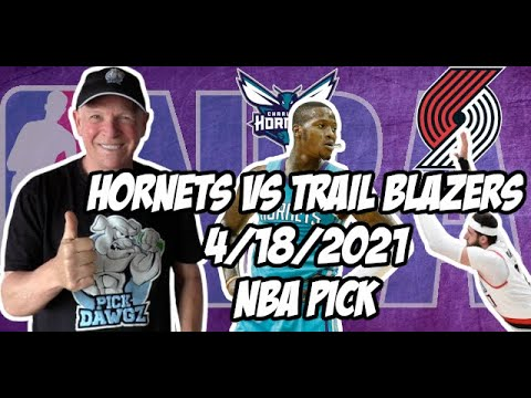 Charlotte Hornets vs Portland Trail Blazers 4/18/21 Free NBA Pick and Prediction NBA Betting Tips