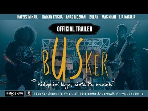 BUSKER - Official Trailer [HD] (DI PAWAGAM 11 JANUARI 2018)