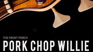 Pork Chop Willie - Bill Hammer