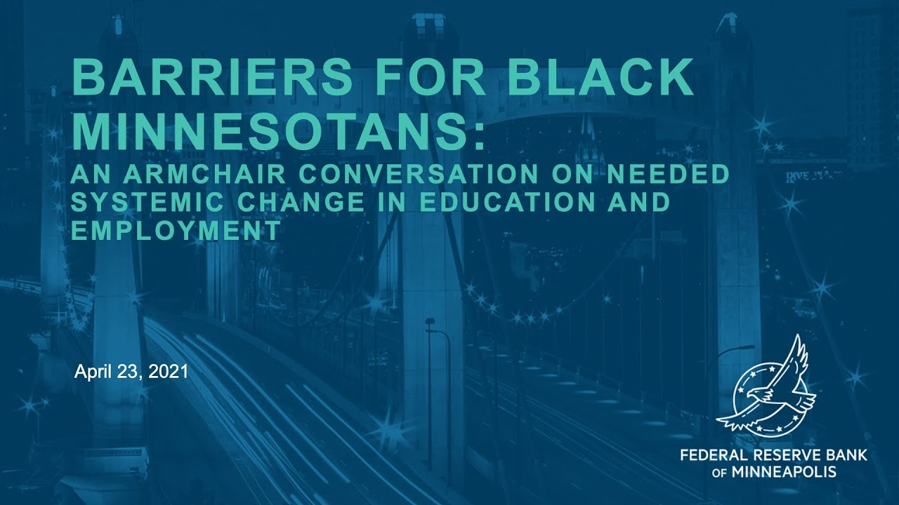 Barriers for Black Minnesotans: An armchair conversation on needed systemic change in education
