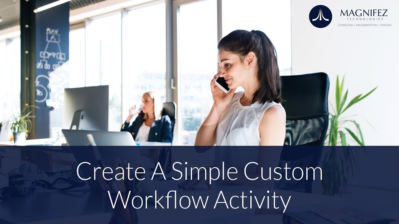 Dynamics 365 crm create a simple custom workflow activity youtube dynamics 365 crm create a simple custom workflow activity xflitez Images