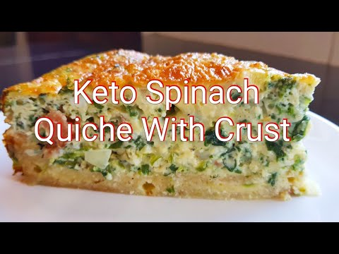 THE BEST KETO SPINACH QUICHE WITH CRUST (UPDATED) - EASY & DELICIOUS