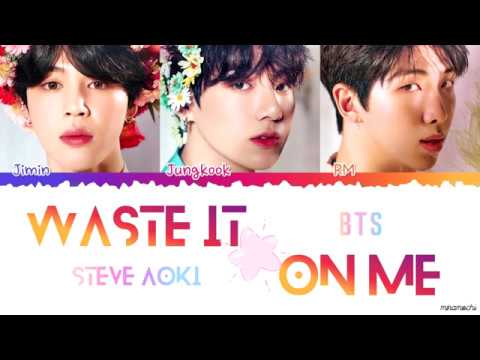 (Korean CC) Steve Aoki ft. BTS - 'Waste It On Me' Lyrics