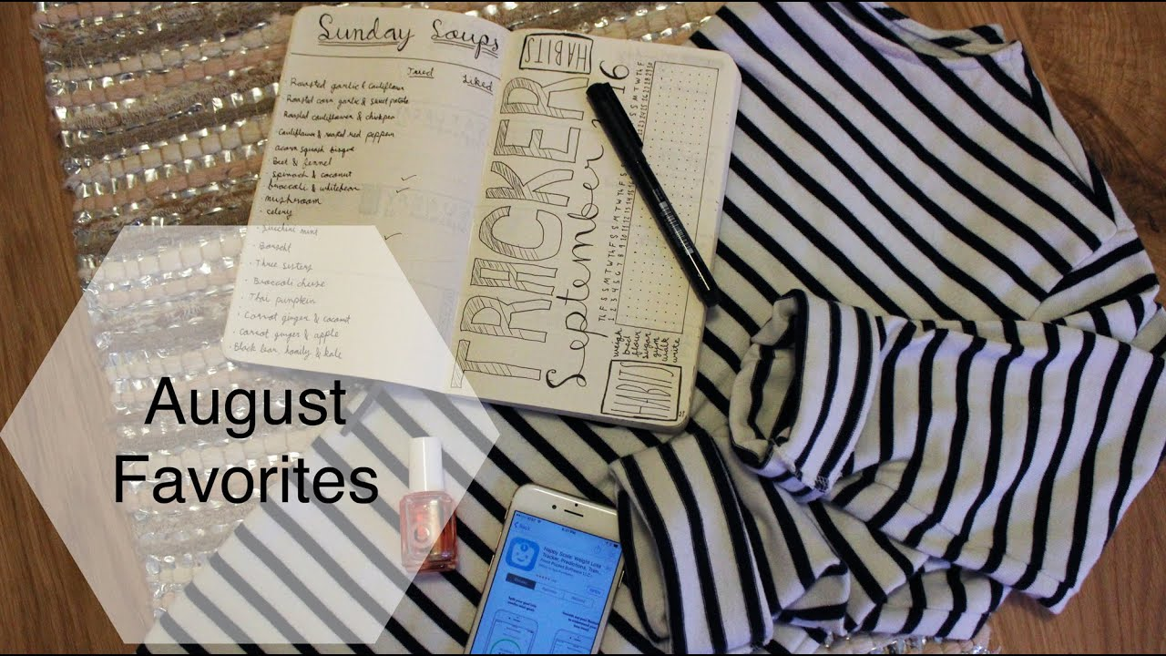 August Favorites   Food, Fashion, Beauty, Media, Tech, and Lifestyle