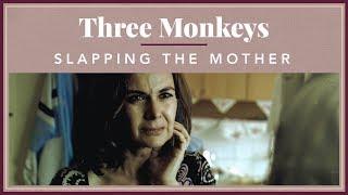 Three Monkeys - Slapping The Mother