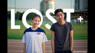 Lost หนังสั้นนักศึกษาจากทีม LowandFarStudio [Thaiware Short Film 2018]