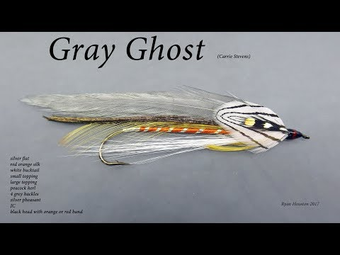 TYING THE GRAY GHOST CARRIE STEVENS STREAMER WITH RYAN HOUSTON 2017