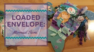 Loaded Envelope: Mermaid Theme