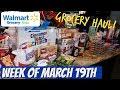 WEEKLY GROCERY HAUL | WALMART | FAMILY OF 4 | 3/19/18