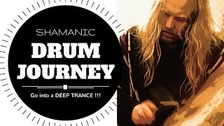 Go into a DEEP TRANCE : Shamanic Drum Journey (28 min.)