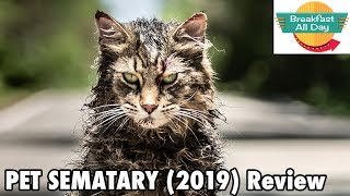 Pet Sematary (2019) review - Breakfast All Day
