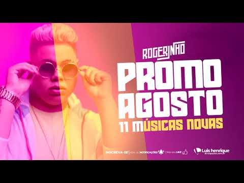 MC ROGERINHO - CD AGOSTO 2020 - REPERTORIO NOVO - MÚSICAS NOVAS