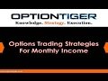 Strategies to generate great monthly income from Options Trading
