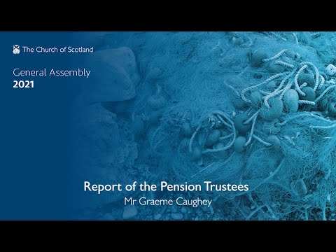 Church of Scotland Pension Schemes Trustees Chairman, Graeme Caughey introduces the report