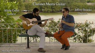 Clarinet Meets Guitar - Jeffrey Brooks,Clarinetist & Silviu Ciulei, Guitarist