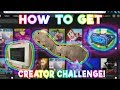 How to finish the Creator Challenge Event - Spo_oky