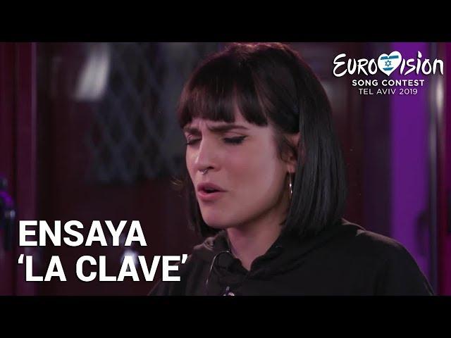 NATALIA ensaya 'La clave' | Eurovisión 2019