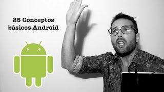 Tutorial Android - 25 Términos básicos (apk, root, recovery, ROM, etc...)