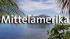Mein Schiff - Mittelamerika
