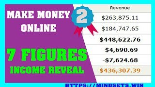How To Make Money Online Fast 2018 - How To Get 7 Figures Income