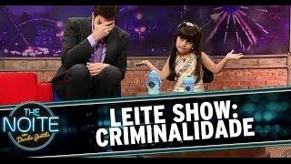 Leite Show: Crianças falam sobre criminalidade