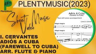 Cervantes I.   Adiós A Cuba (Farewell to Cuba) arranged flute and piano