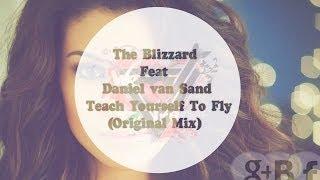 The Blizzard & Daniel Van Sand Feat Jaren - Teach Yourself To Fly (Original Mix)