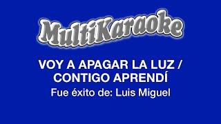 Multikaraoke - Voy A Apagar La Luz - Contigo Aprendí