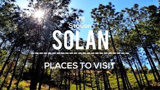 Best Places (Solan): Haunted Forest to Peaceful Monastery | Top places to visit in 2020