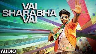 Vai Sharabha Vai Full Audio Song | Yaagam | Aakash Kumar Sehdev, Mishti Chakraborthy, Jaya Prada
