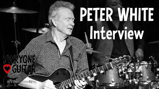 """Peter White Interview: """"If Al Stewart didn't hand me that guitar, my whole life would be different"""""""