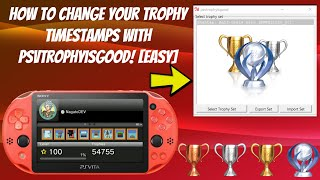 How To Change Your Trophy Timestamps With PSVTROPHYISGOOD! [EASY]