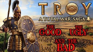 Total War Saga TROY Impressions - The Good, the Bad, and the Ugly