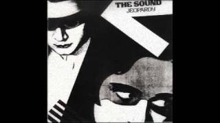 THE SOUND ~ Hour Of Need