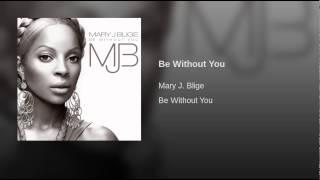 Be Without You (Kendu Mix)