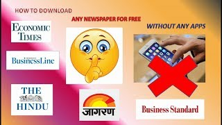 How to download any newspaper daily for free IThe hindu,economic times,financial express