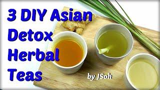 3 DIY Asian Detox Teas + Steam Inhalation Therapy (Body & Mind)